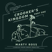 Crooker's Kingdom, Part One Audiobook, by Marty Ross