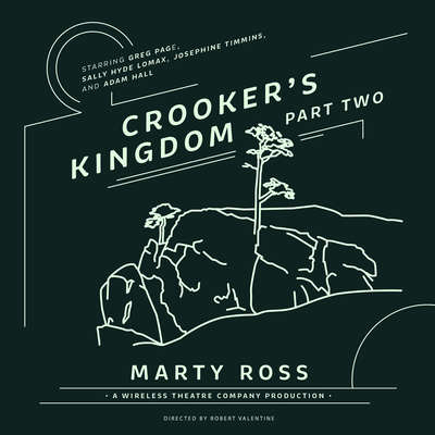 Crooker's Kingdom, Part Two Audiobook, by Marty Ross