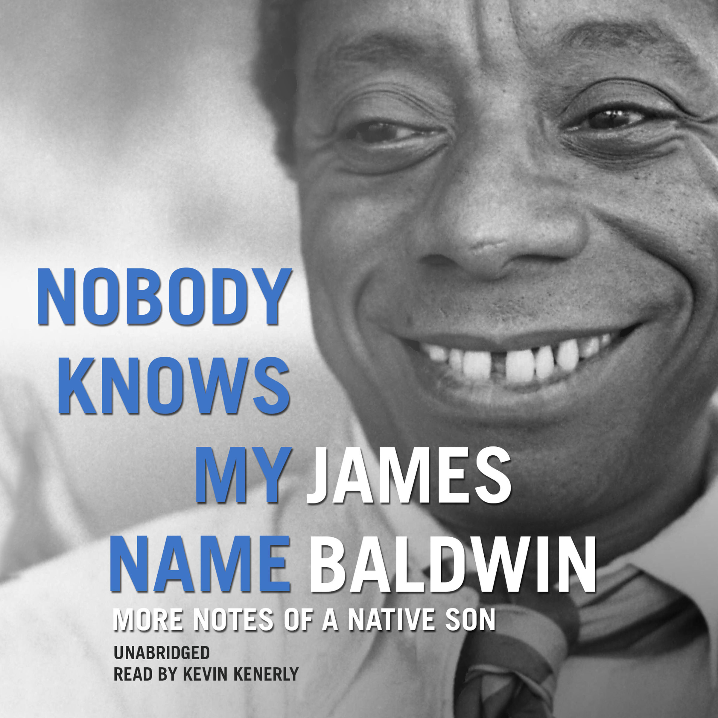 Printable Nobody Knows My Name: More Notes of a Native Son Audiobook Cover Art