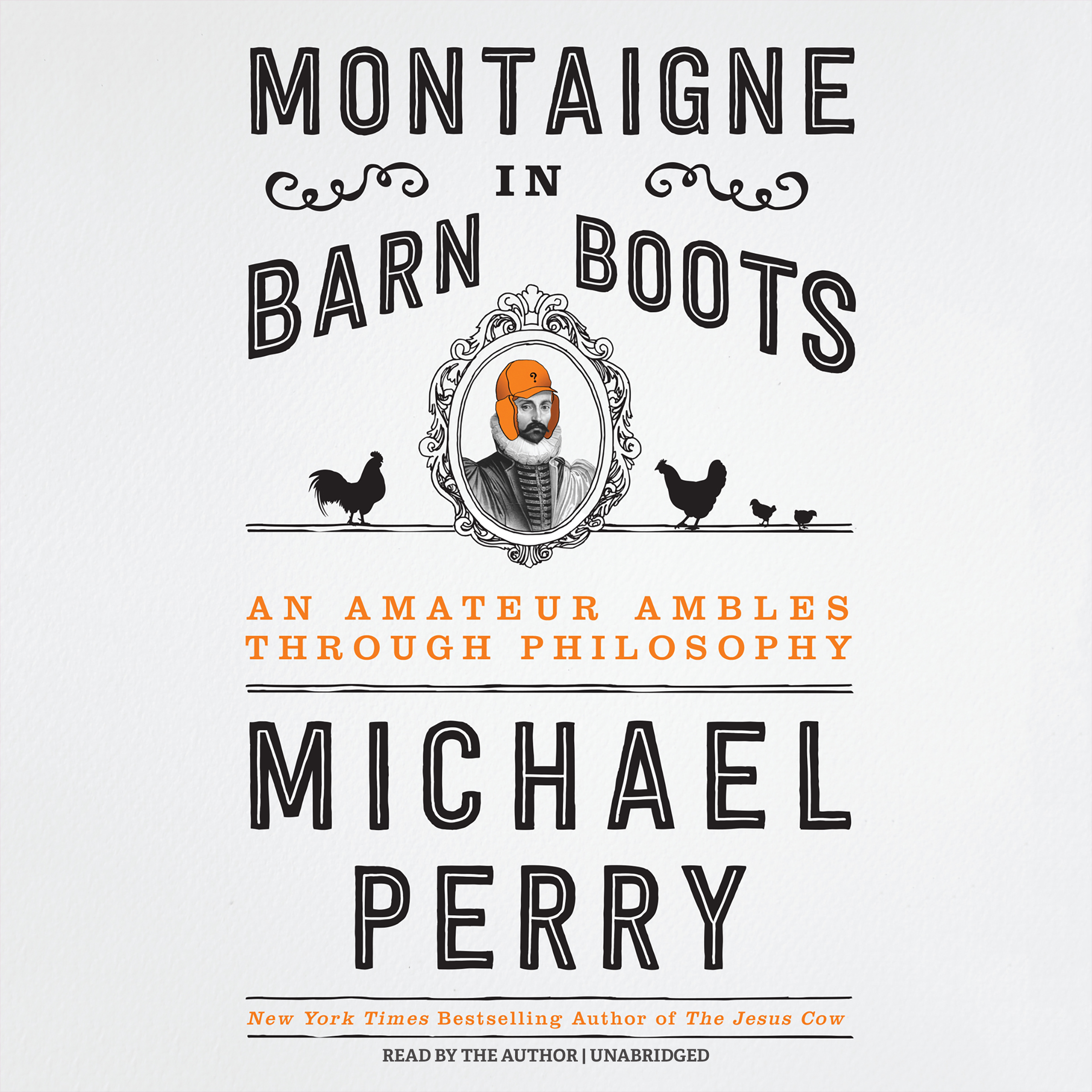 Printable Montaigne in Barn Boots: An Amateur Ambles through Philosophy Audiobook Cover Art