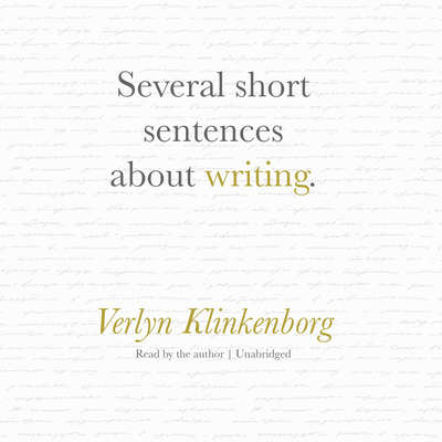 Several Short Sentences about Writing Audiobook, by Verlyn Klinkenborg