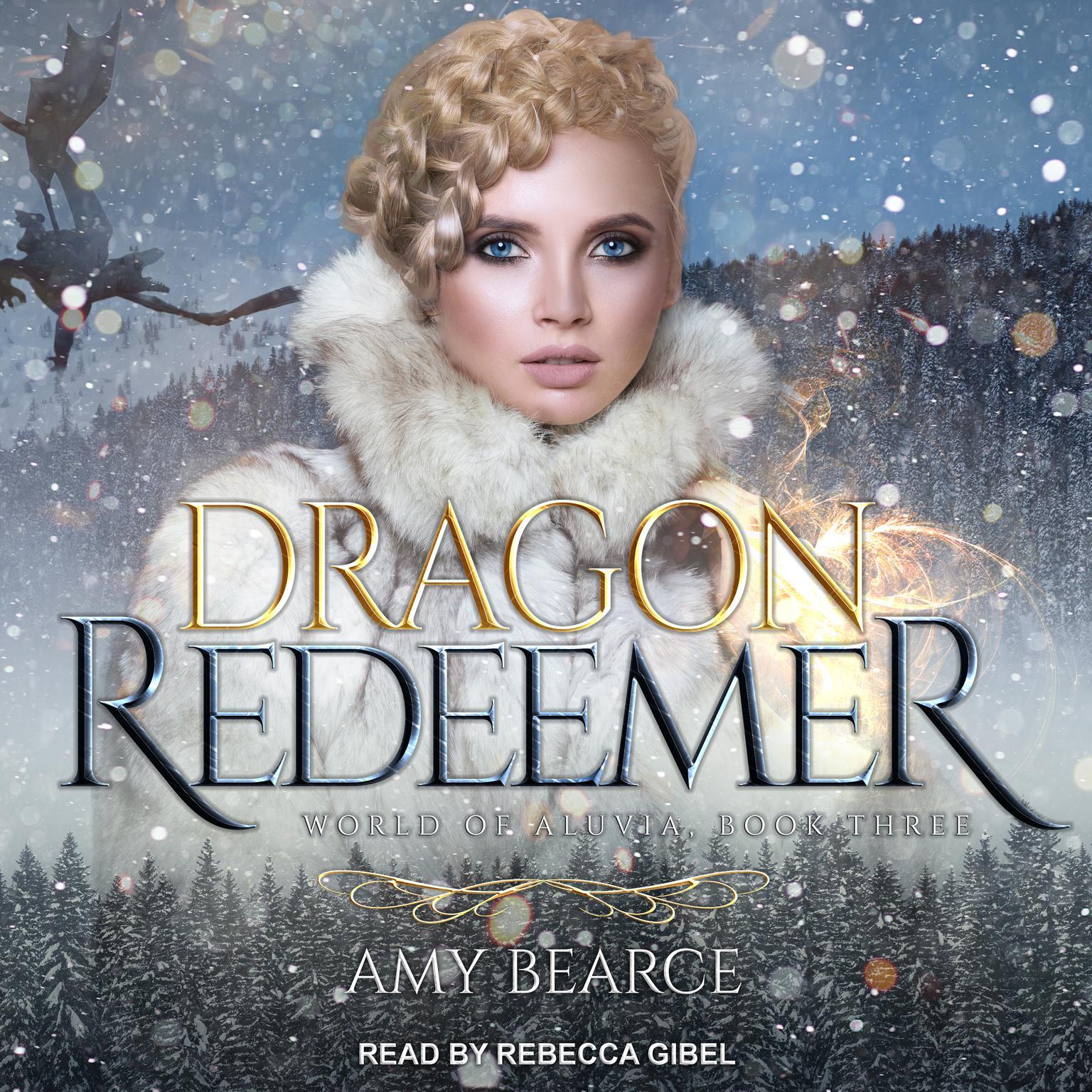 Dragon Redeemer Audiobook, by Amy Bearce