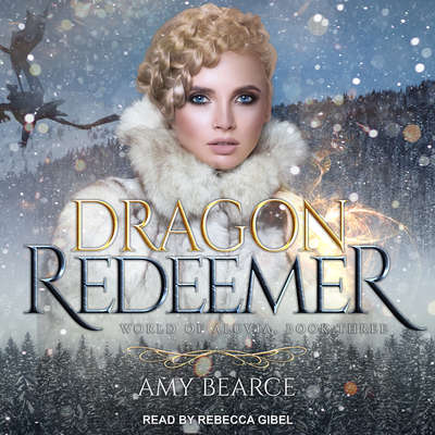 Dragon Redeemer Audiobook, by Amy Bearce