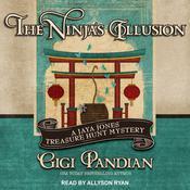 The Ninjas Illusion Audiobook, by Gigi Pandian