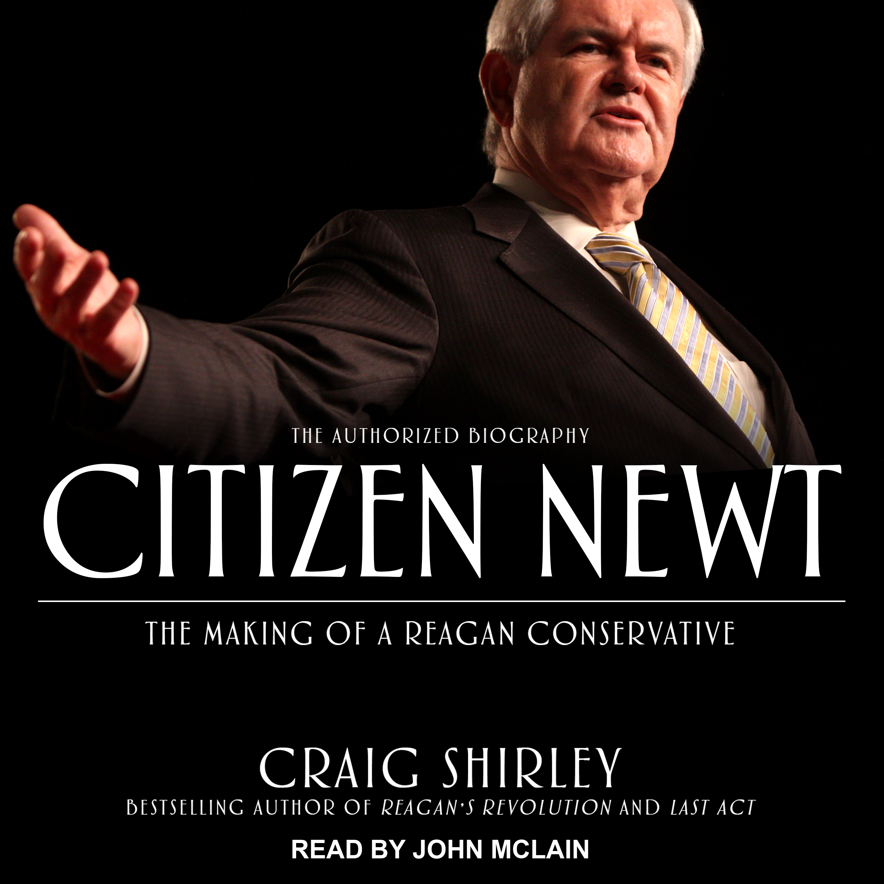 Printable Citizen Newt: The Making of a Reagan Conservative Audiobook Cover Art