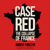 Case Red: The Collapse of France Audiobook, by Robert Forczyk