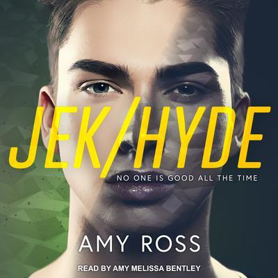 Jek/Hyde Audiobook, by Amy Ross