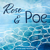 Rose & Poe Audiobook, by Jack Todd