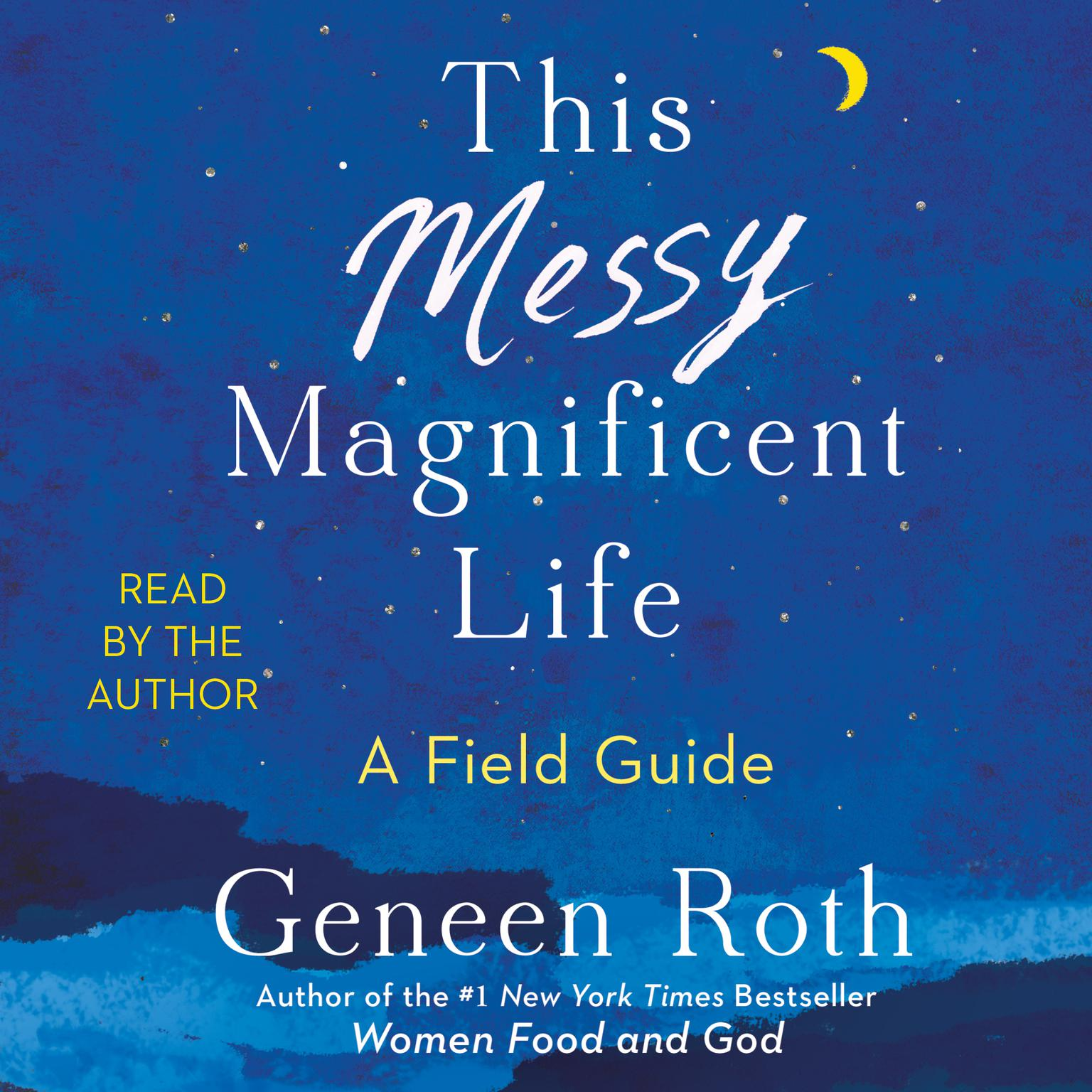 Printable This Messy Magnificent Life: A Field Guide Audiobook Cover Art