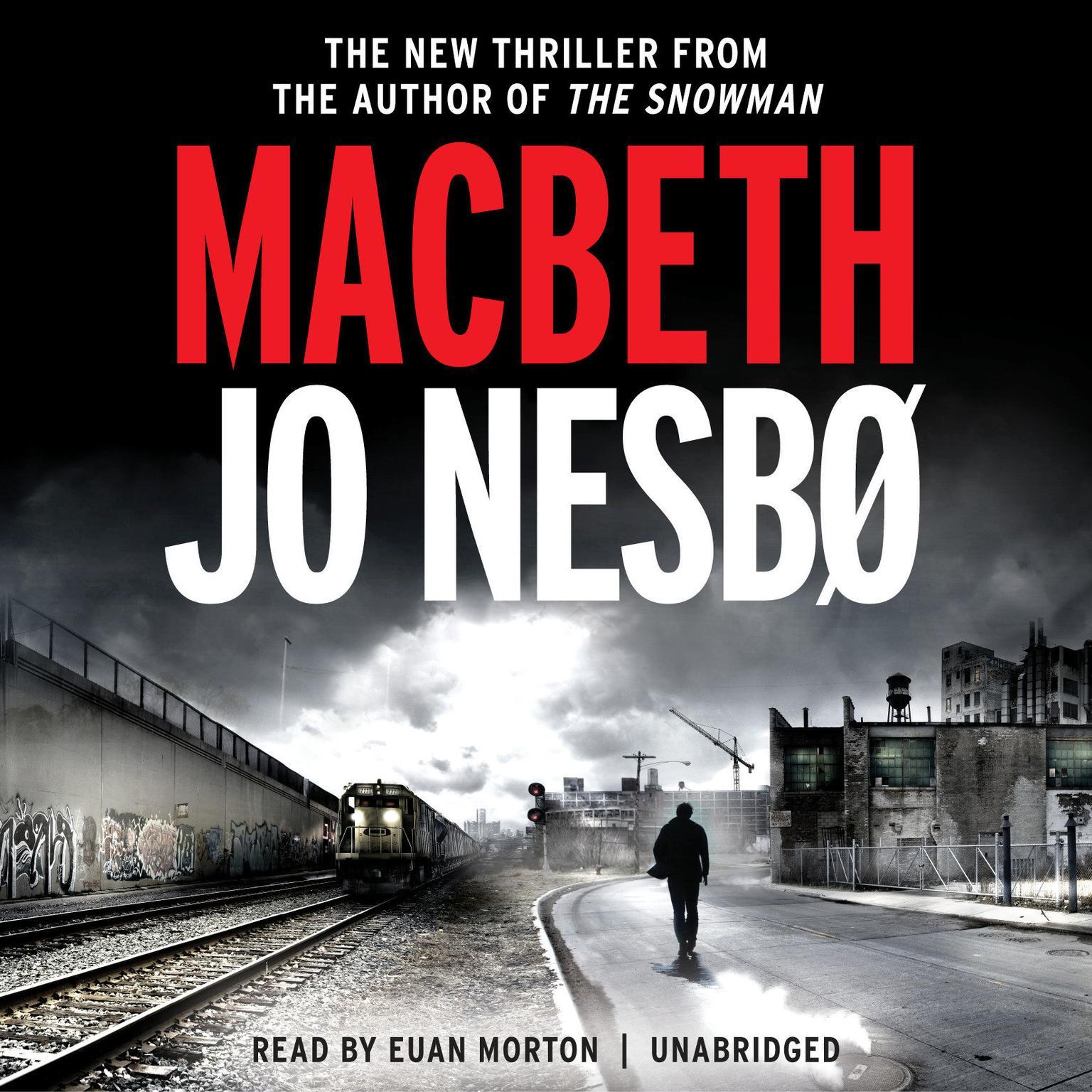 Macbeth: William Shakespeares Macbeth Retold: A Novel Audiobook, by Jo Nesbø