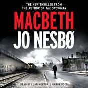 Macbeth Audiobook, by Jo Nesbo, Jo Nesbø