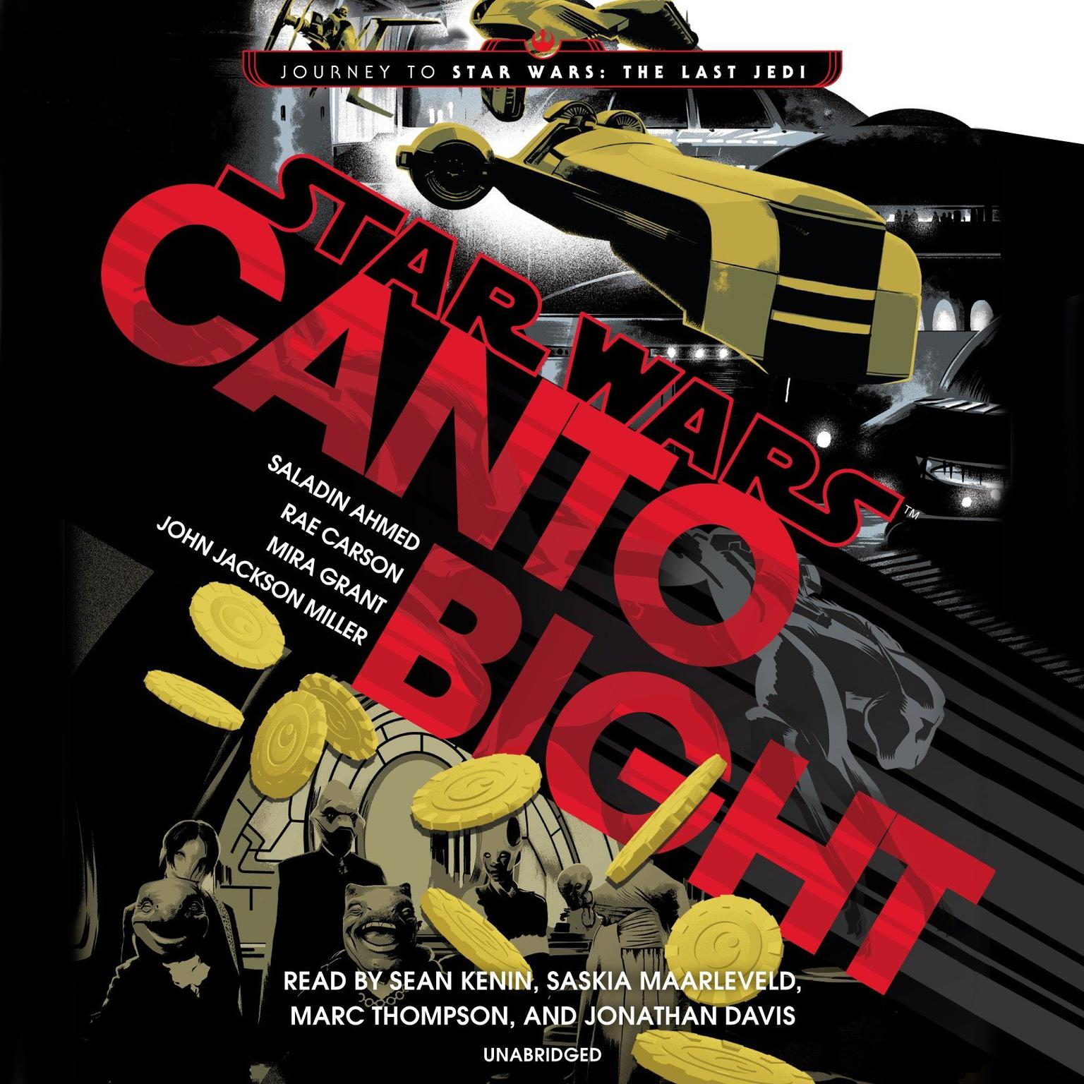 Canto Bight (Star Wars): Journey to Star Wars: The Last Jedi Audiobook, by Saladin Ahmed