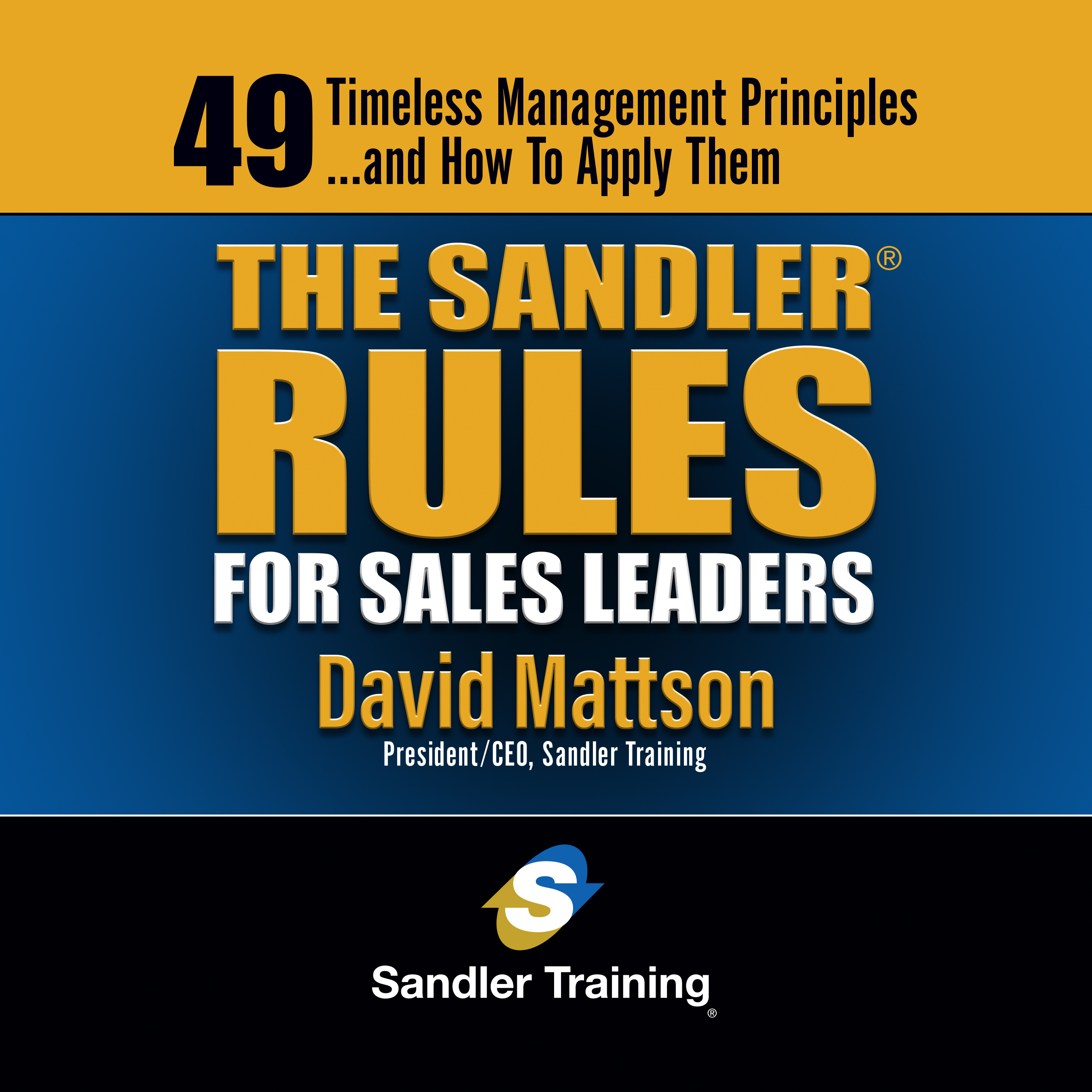 Printable The Sandler Rules for Sales Leaders: 49 Timeless Managemet Principles¿and How to Apply Them Audiobook Cover Art