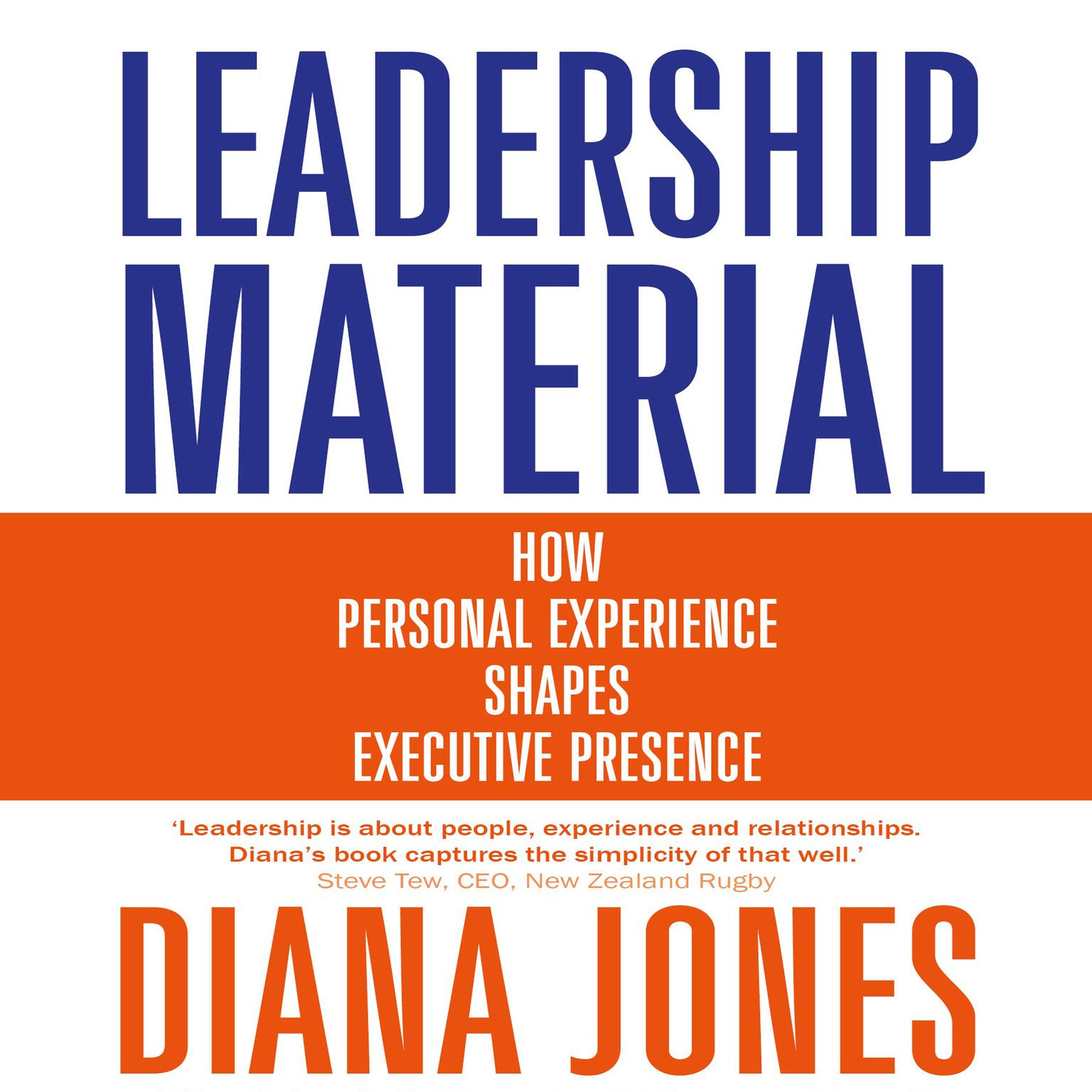 Leadership Material: How Personal Experience Shapes Executive Presence Audiobook, by Diana Wynne Jones