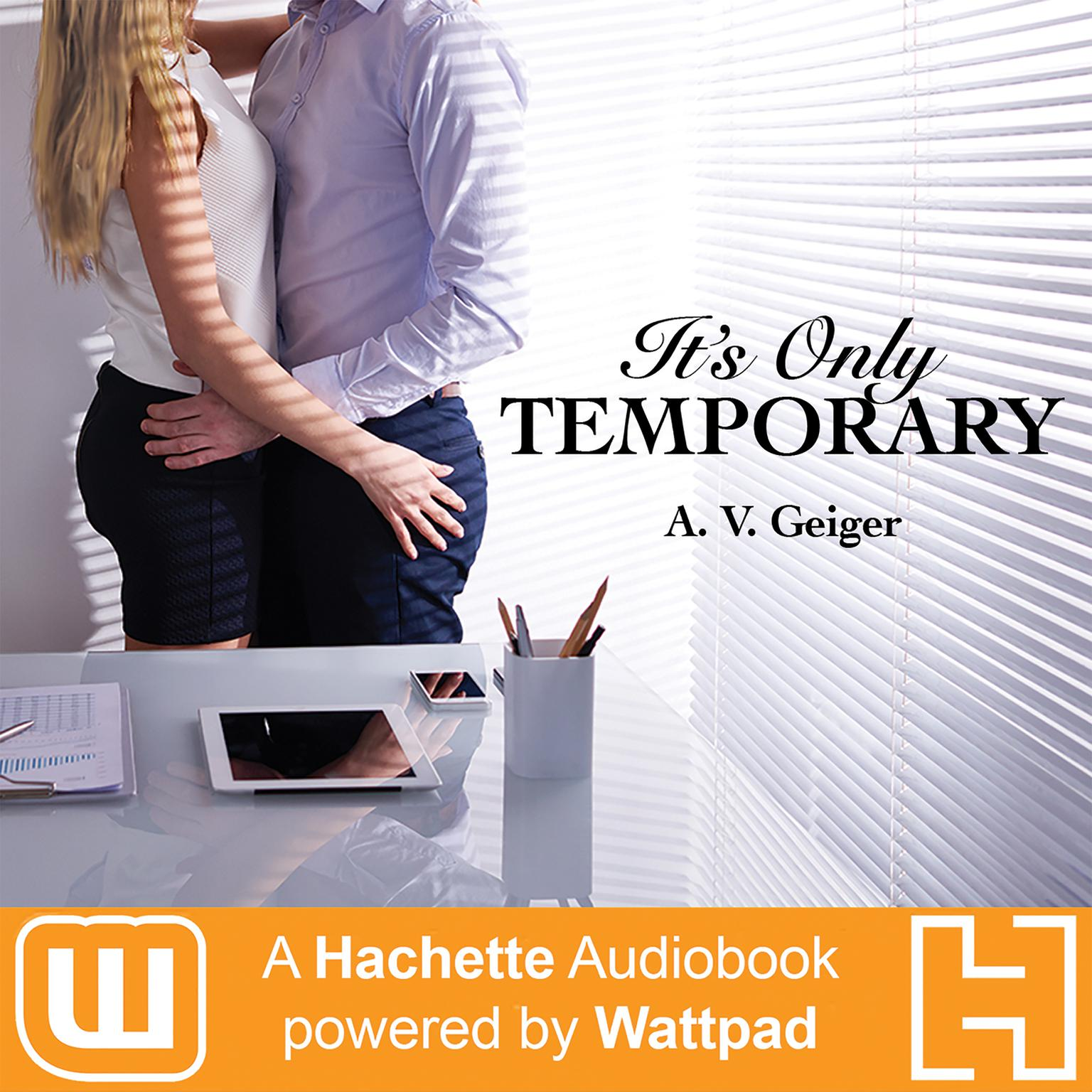 Printable It's Only Temporary: A Hachette Audiobook powered by Wattpad Production Audiobook Cover Art