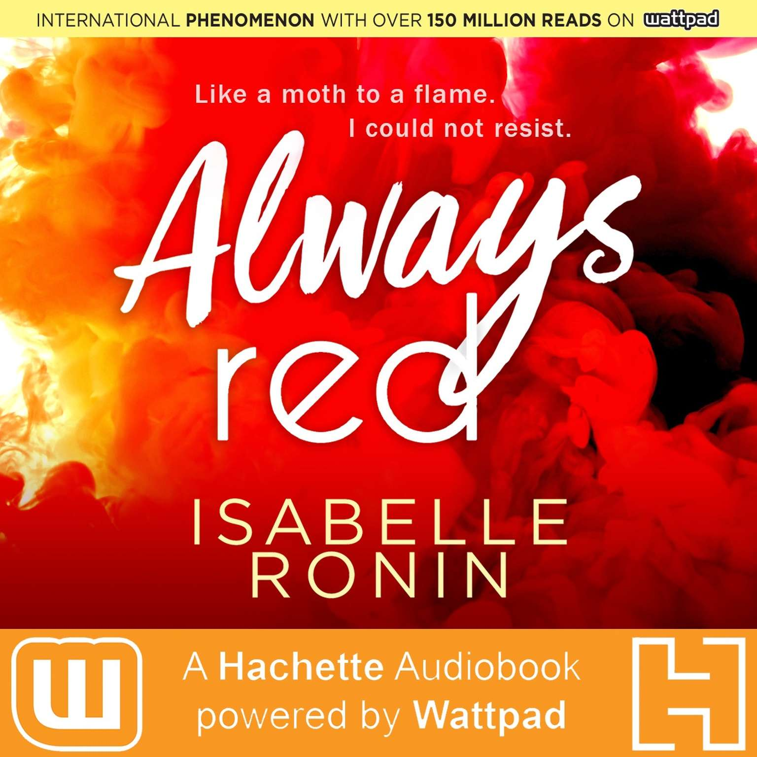 Always Red: A Hachette Audiobook powered by Wattpad Production Audiobook, by Isabelle Ronin