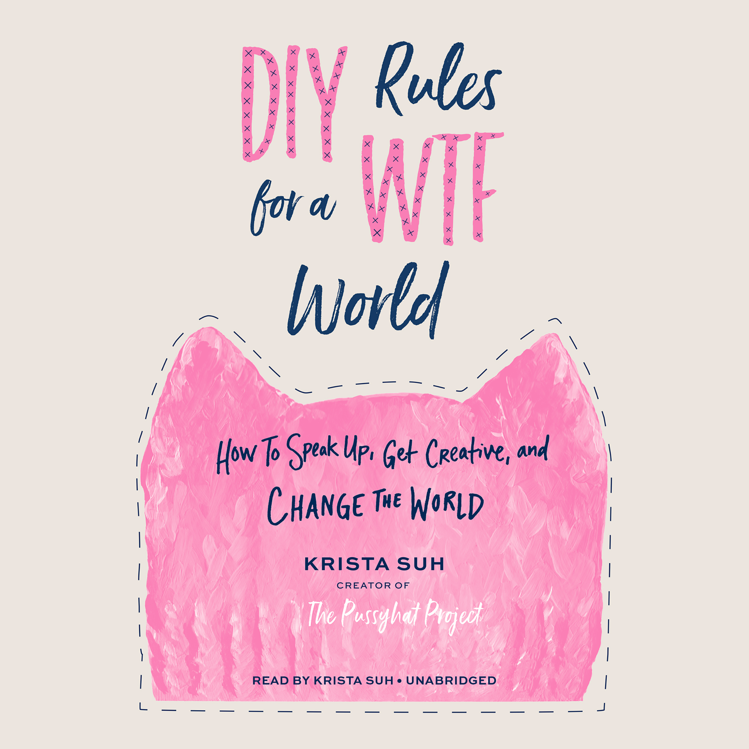 Printable DIY Rules for a WTF World: How to Speak Up, Get Creative, and Change the World Audiobook Cover Art