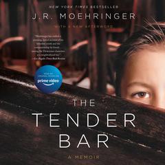 The Tender Bar: A Memoir Audiobook, by