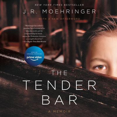 The Tender Bar: A Memoir Audiobook, by J. R. Moehringer