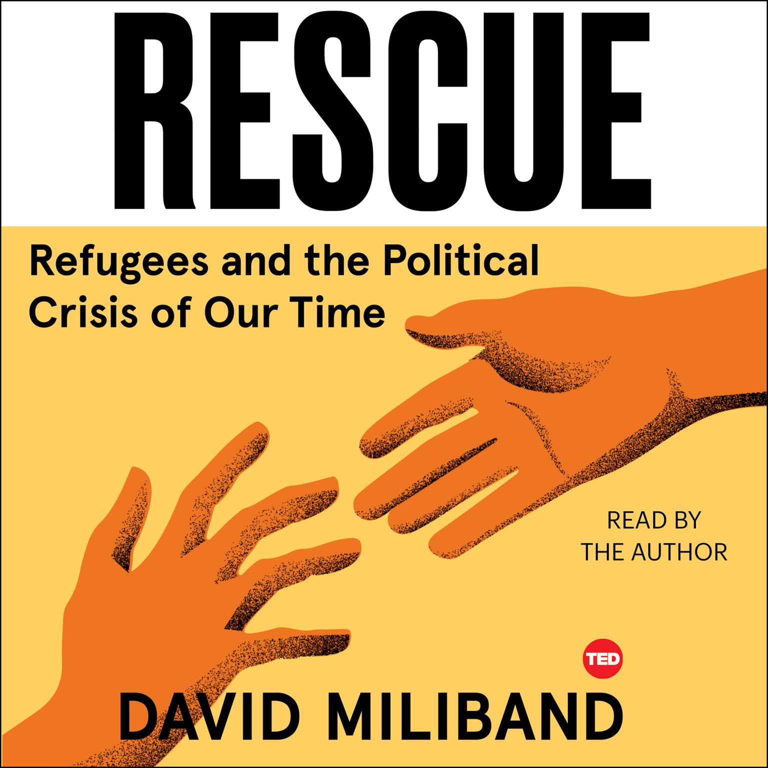 Printable Rescue: Refugees and the Political Crisis of our Time Audiobook Cover Art