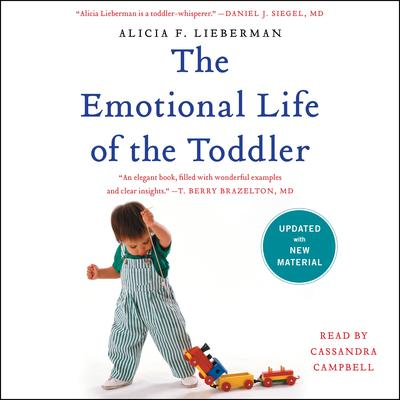 The Emotional Life of the Toddler Audiobook, by Alicia F. Lieberman