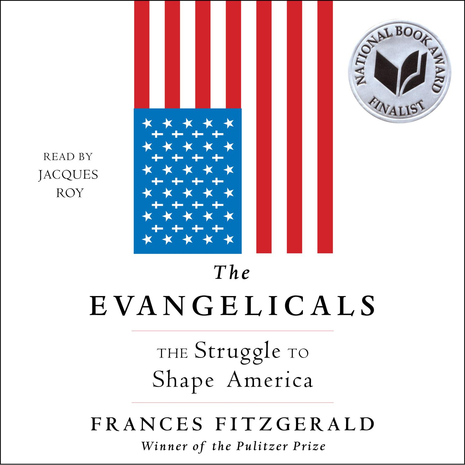 Printable The Evangelicals: The Struggle to Shape America Audiobook Cover Art
