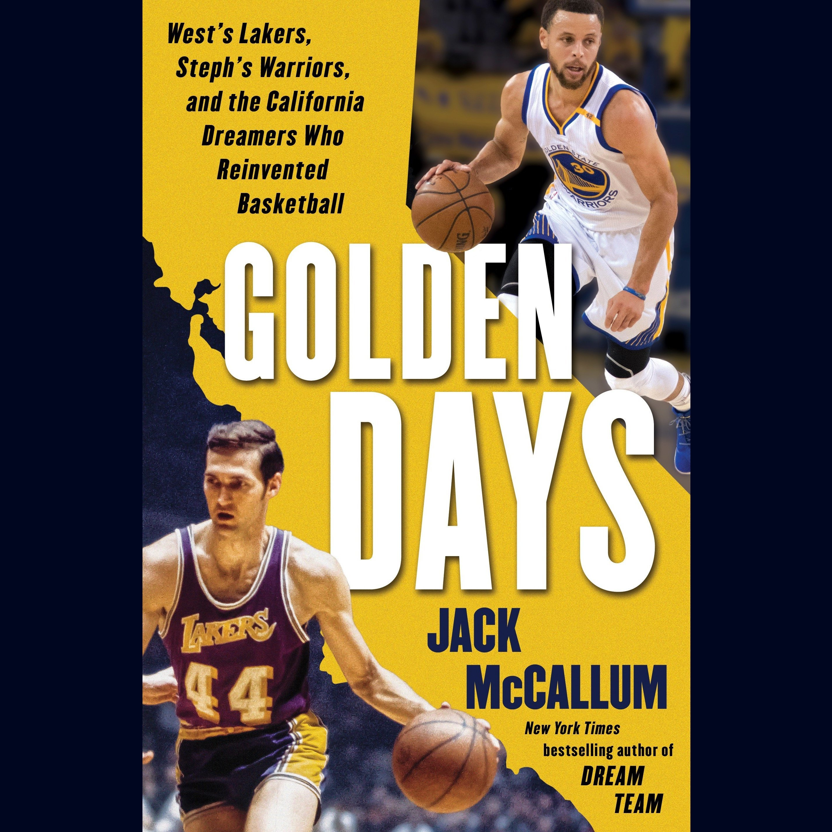 Printable Golden Days: West's Lakers, Steph's Warriors, and the California Dreamers Who Reinvented Basketball Audiobook Cover Art