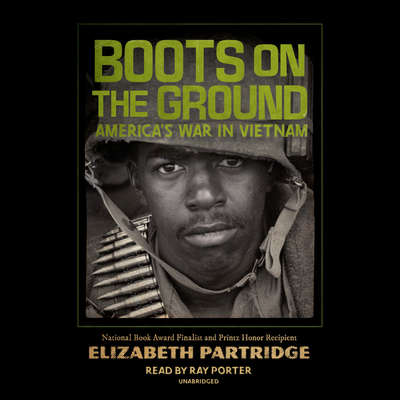 Boots on the Ground: Americas War in Vietnam Audiobook, by Elizabeth Partridge