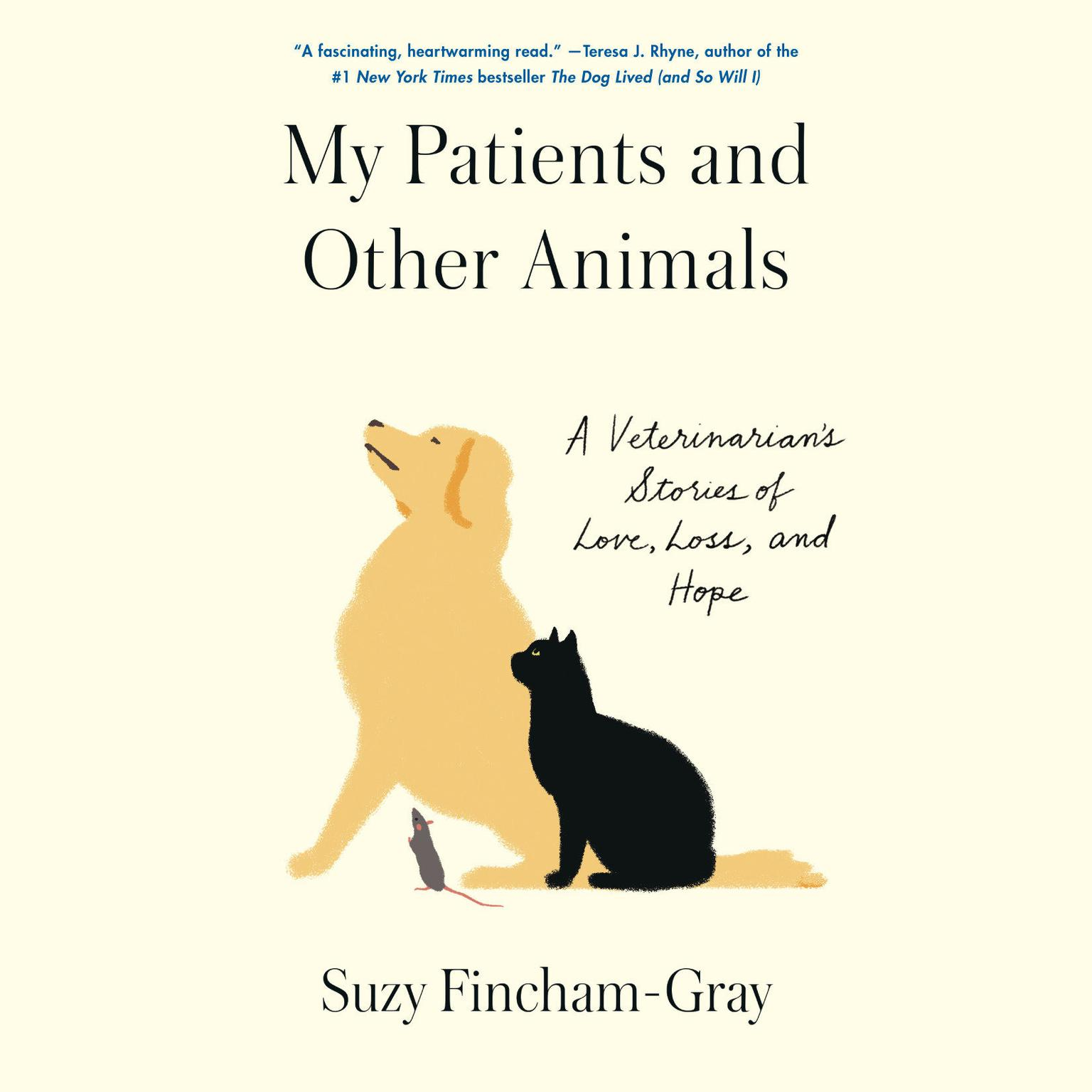 Printable My Patients and Other Animals: A Veterinarian's Stories of Love, Loss, and Hope Audiobook Cover Art