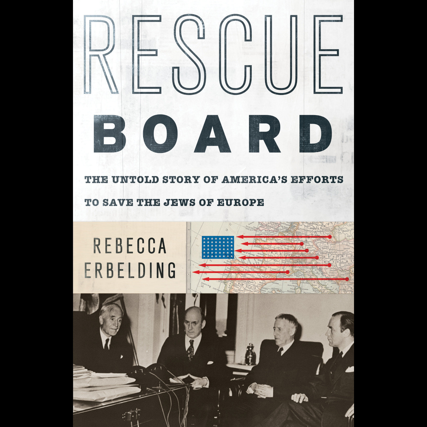 Printable Rescue Board: The Untold Story of America's Efforts to Save the Jews of Europe Audiobook Cover Art