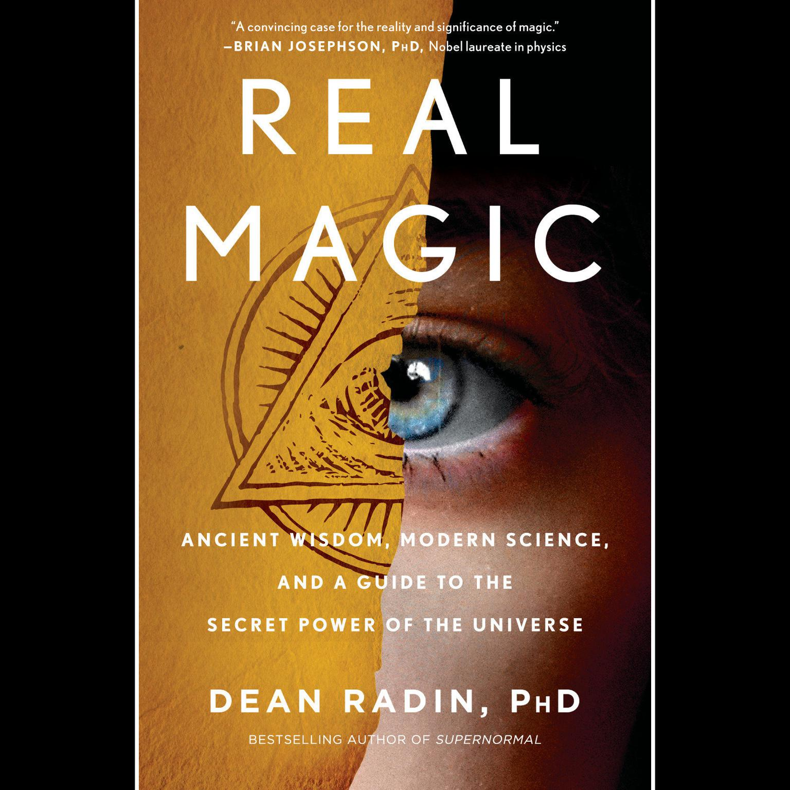 Printable Real Magic: Ancient Wisdom, Modern Science, and a Guide to the Secret Power of the Universe Audiobook Cover Art