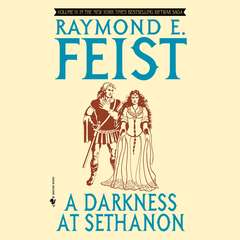 A Darkness at Sethanon Audiobook, by Raymond E. Feist, Raymond Feist