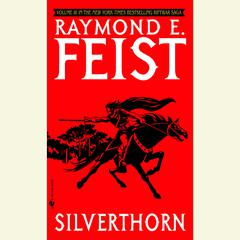 Silverthorn Audiobook, by Raymond E. Feist, Raymond Feist