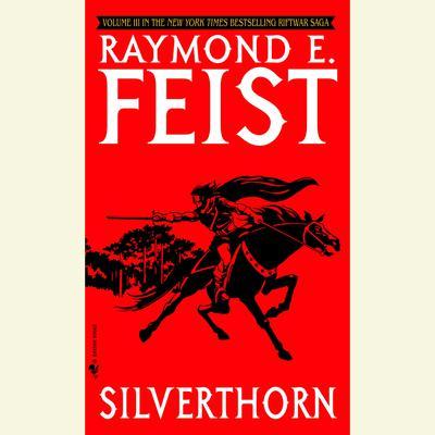 Silverthorn Audiobook, by Raymond E. Feist