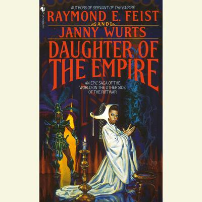 Daughter of the Empire Audiobook, by Raymond E. Feist