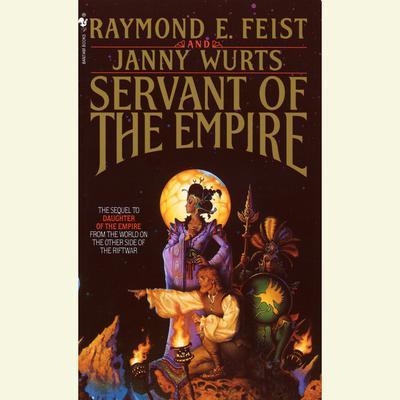 Servant of the Empire Audiobook, by Raymond E. Feist
