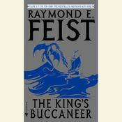 The Kings Buccaneer Audiobook, by Raymond E. Feist
