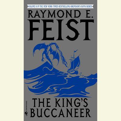 The Kings Buccaneer Audiobook, by Raymond E. Feist