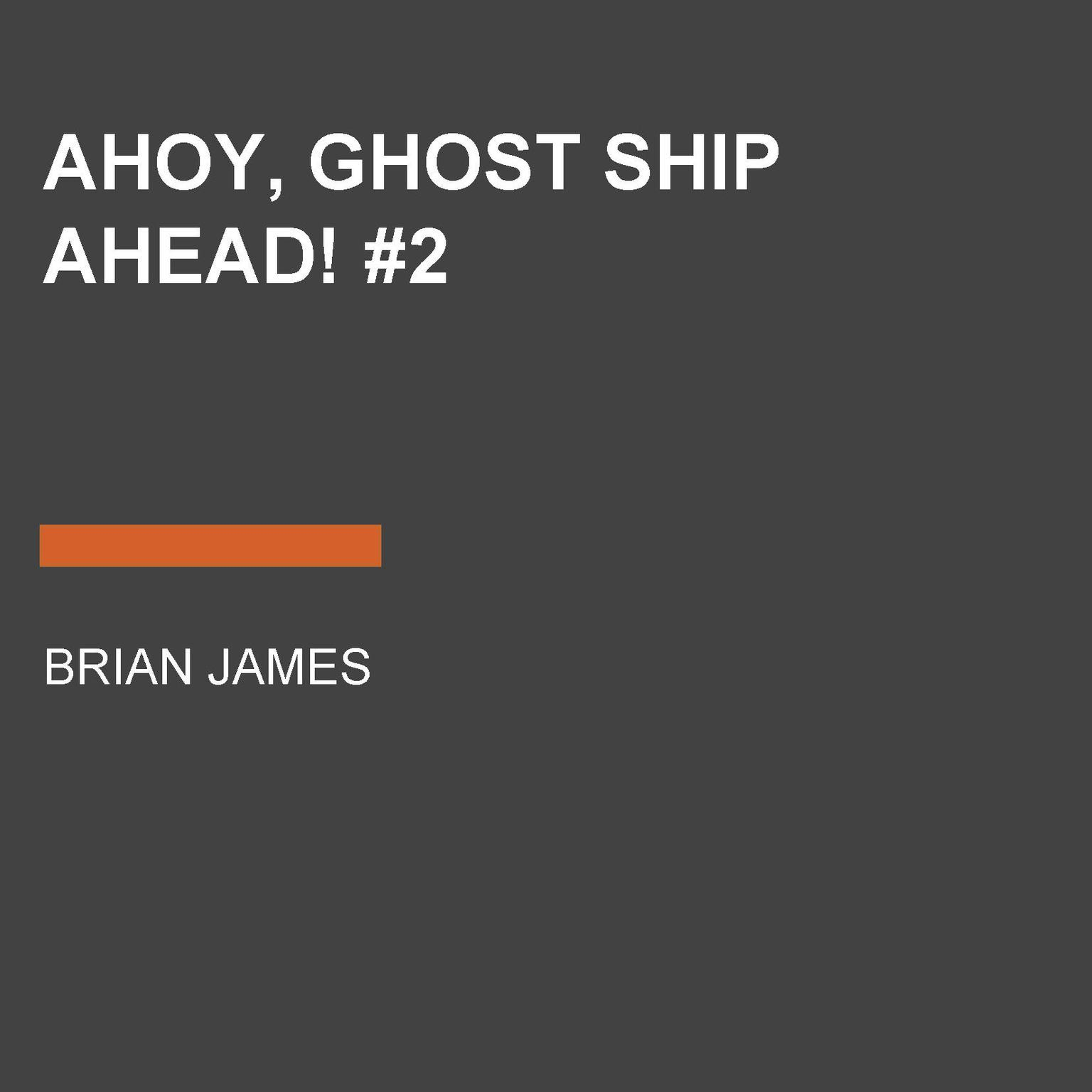 Printable Ahoy, Ghost Ship Ahead! #2 Audiobook Cover Art
