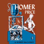 Homer Price Audiobook, by Robert McCloskey