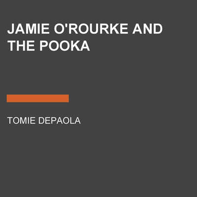 Jamie ORourke and the Pooka Audiobook, by Tomie dePaola