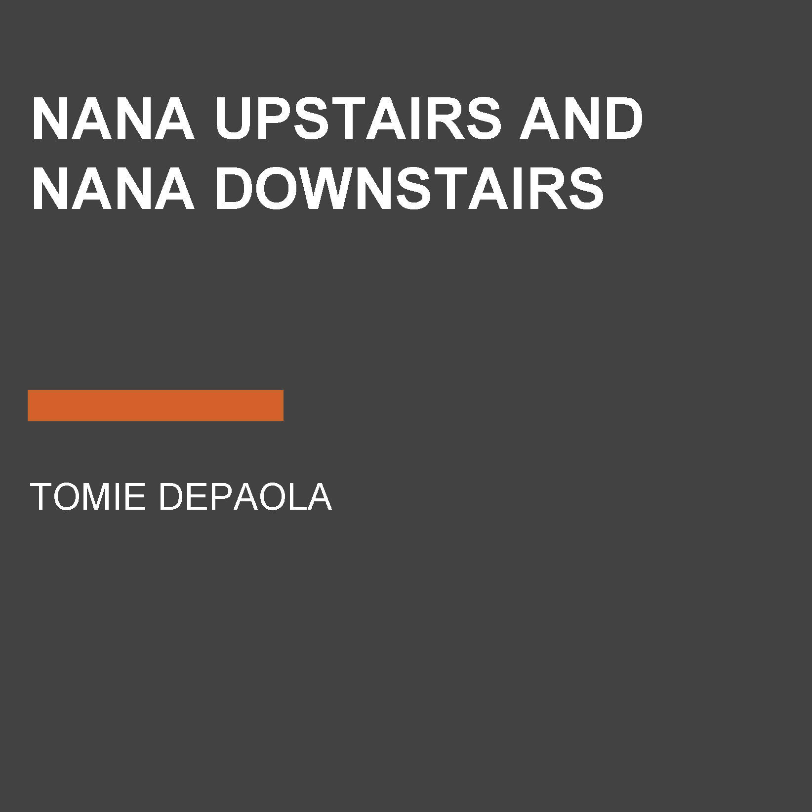 Printable Nana Upstairs and Nana Downstairs Audiobook Cover Art