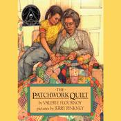 The Patchwork Quilt Audiobook, by Valerie Flournoy