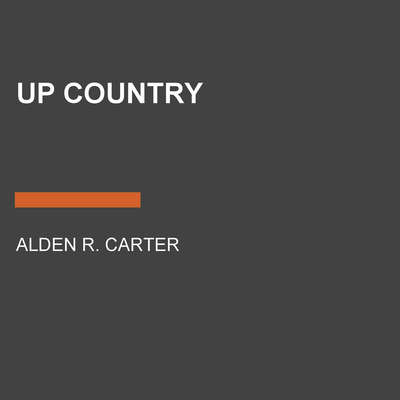 Up Country Audiobook, by Alden R. Carter