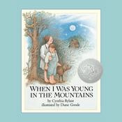 When I Was Young in the Mountains Audiobook, by Cynthia Rylant