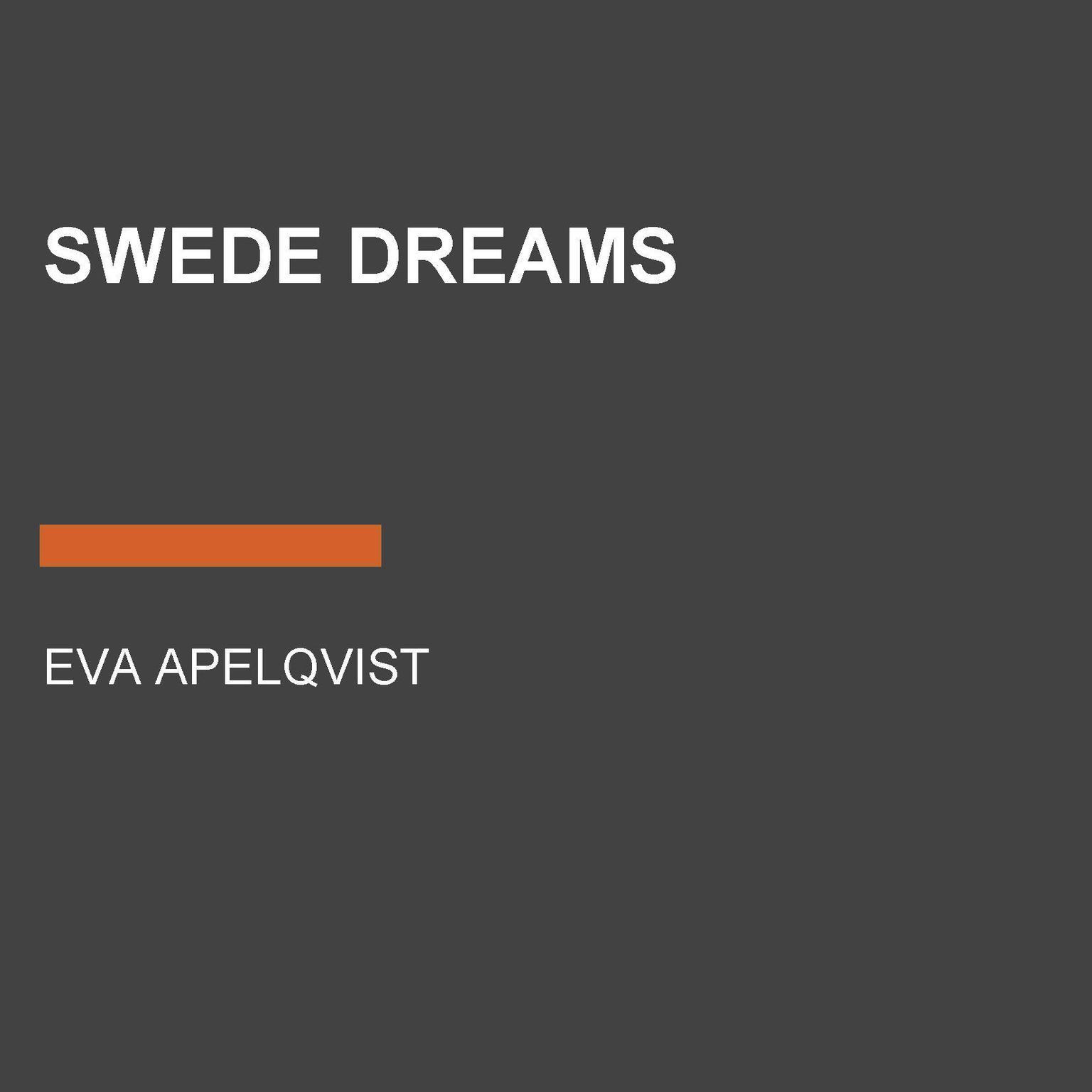 Swede Dreams Audiobook, by Eva Apelqvist