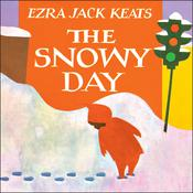 The Snowy Day Audiobook, by Ezra Jack Keats