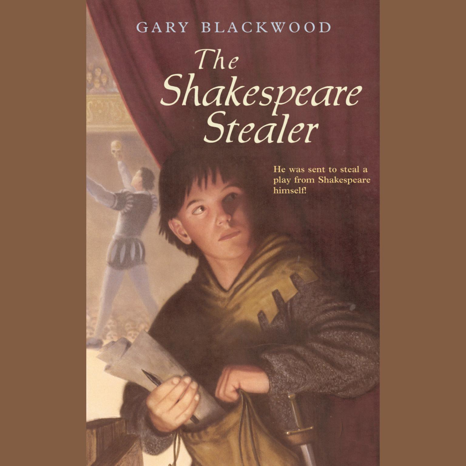 The Shakespeare Stealer Audiobook, by Gary Blackwood