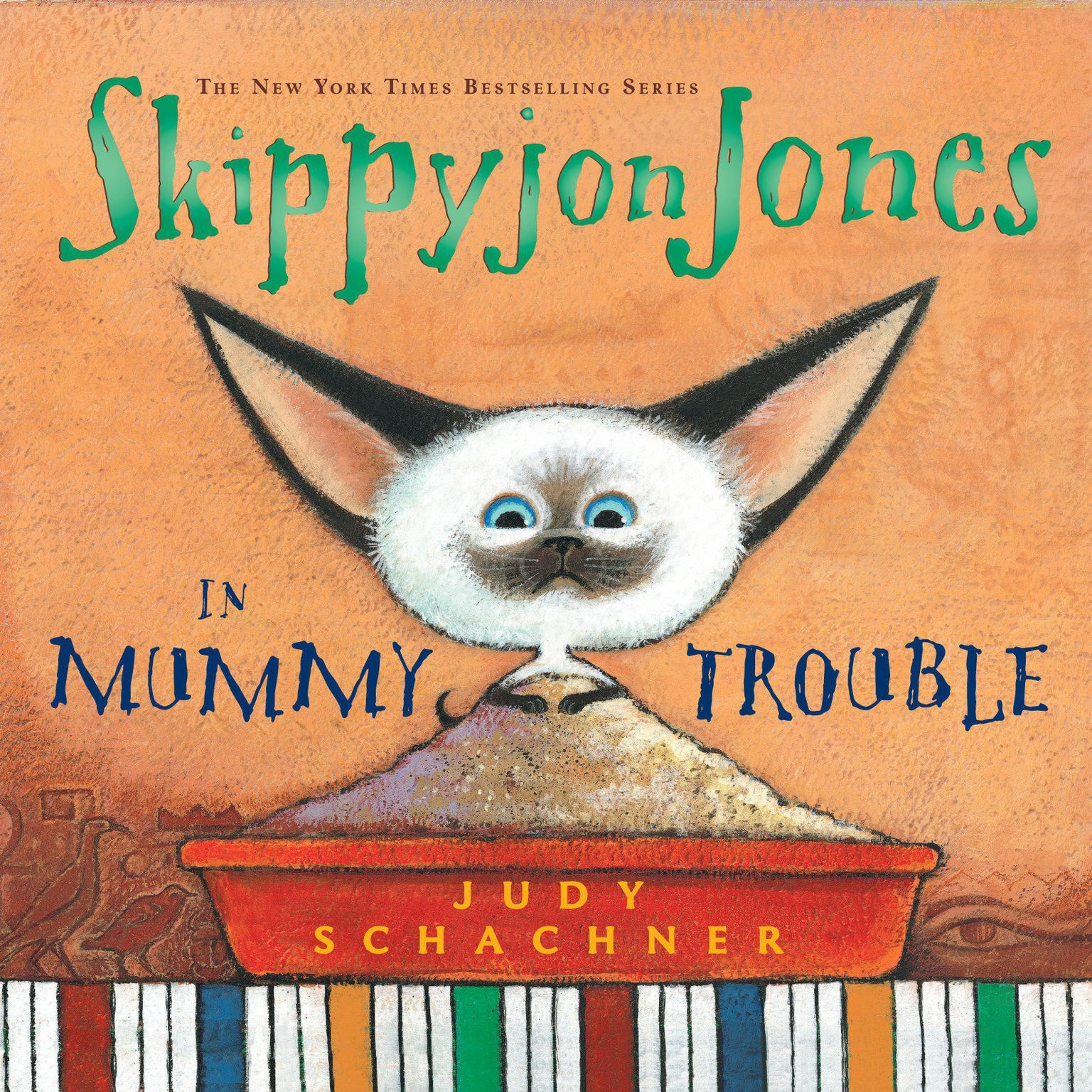 Skippyjon Jones in Mummy Trouble Audiobook, by Judy Schachner
