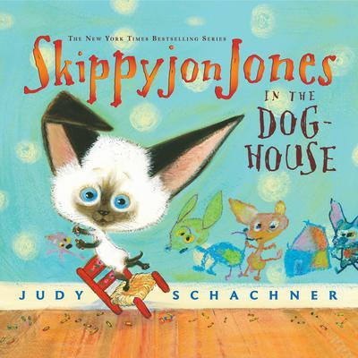 Skippyjon Jones in the Dog-House Audiobook, by Judy Schachner